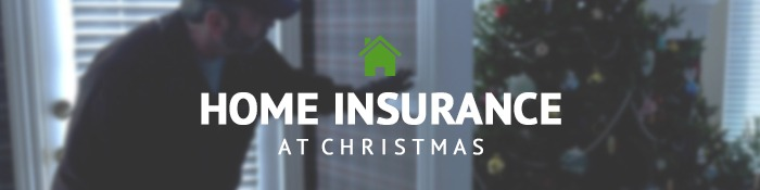 Home Insurance at Christmas